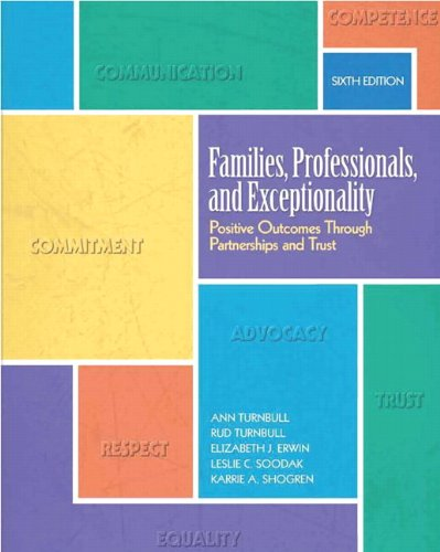 Families, Professionals, and Exceptionality: Positive Outcomes Through Partnerships and Trust (6th Edition)