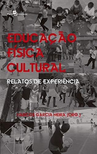Educação Física Cultural: Relatos de Experiência