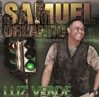 Luz Verde by SAMUEL ORLANDO (2013-08-03)