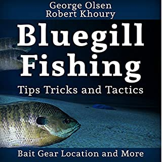 Fishing: Bluegill Tips, Tricks, and Tactics audiobook cover art