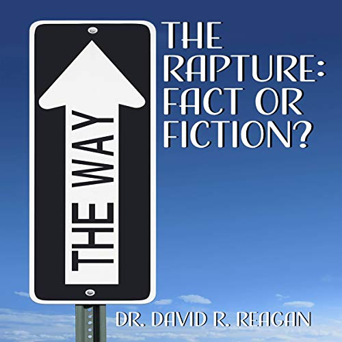 The Rapture: Fact or Fiction? audiobook cover art
