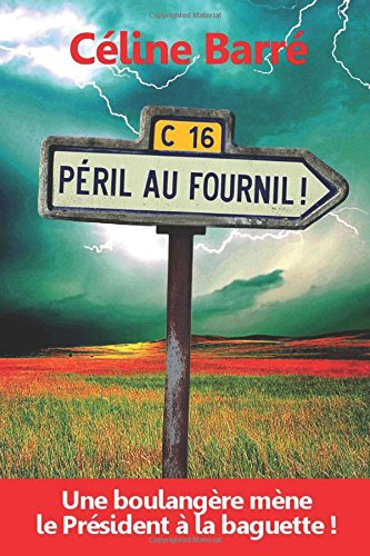 Péril au Fournil !