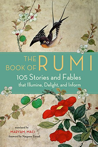 Price comparison product image The Book of Rumi: 105 Stories and Fables That Illumine,  Delight,  and Inform