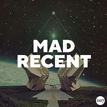 Mad Recent