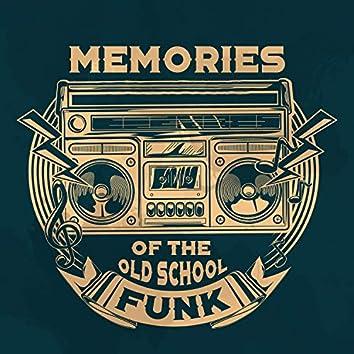 Memories of the Old School Funk: Greatest Funk Songs 2018