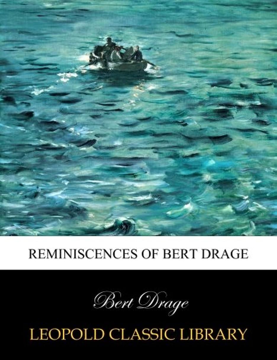 樫の木読む野生Reminiscences of Bert Drage