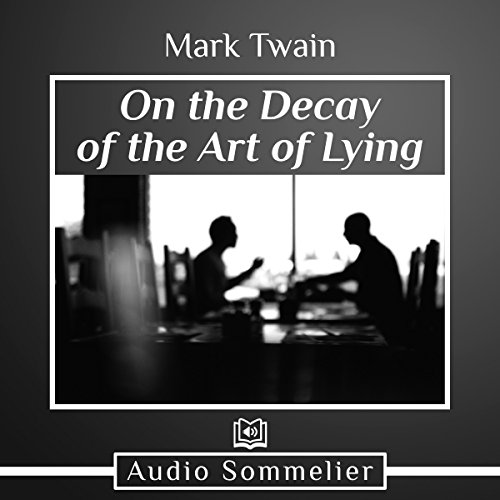 On the Decay of the Art of Lying audiobook cover art