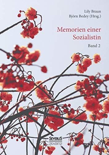 Memoiren einer Sozialistin – Band 2: Lehrjahre. Eine Autobiographie