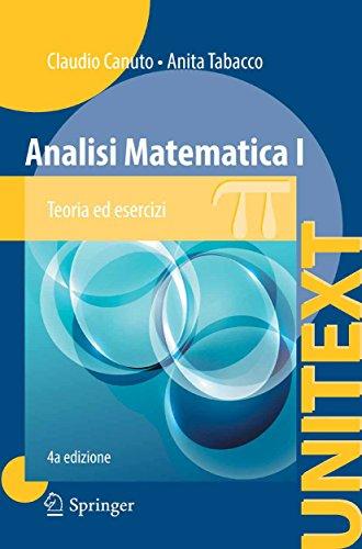 Analisi Matematica I: Teoria ed esercizi (UNITEXT Vol. 82)
