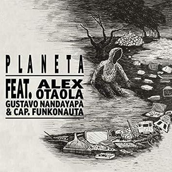 Planeta (feat. Alex Otaola, Gustavo Nandayapa & Capitán Funkonauta)