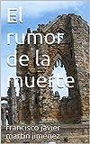 El rumor de la muerte