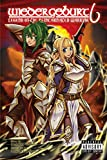 Wiedergeburt: Legend of the Reincarnated Warrior: Volume 6