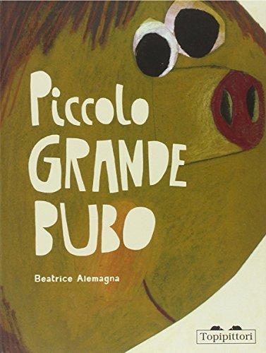 Piccolo grande Bubo. Ediz. illustrata