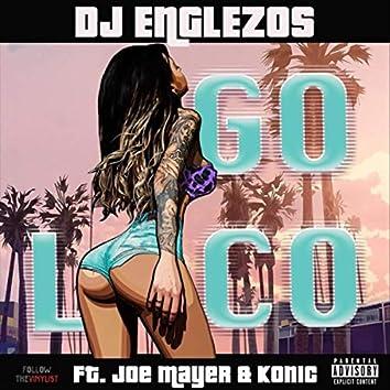 Go Loco (feat. Joe Mayer & Konic)