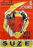Cyclisme Suze Vel de Hiv Poster, Reproduktion, Format 50 x
