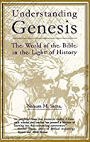 Understanding Genesis: The World of the Bible in the Light of History (Heritage of Biblical Israel)