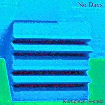 No Days