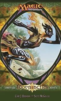 Mass Market Paperback Morningtide: Lorwyn Cycle, Book 2 (Magic: The Gathering) Book