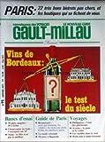 GAULT MILLAU [No 93] du 01/01/1977 - PARIS - BISTROTS PAS CHER - VINS DE BORDEAUX - LPATS SURGELES - CHOUCROUTES - STEAK - RESTAURANTS - LA MODE COLONIALE - BAGATELLE - PHILIPINES - AVORIAZ - LES ANTILLES - SAINT-GERMAIN.