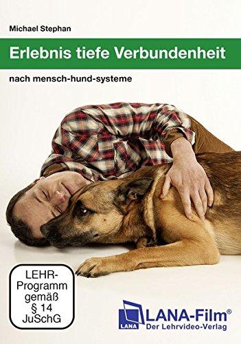 Erlebnis tiefe Verbundenheit nach mensch-hund-systeme