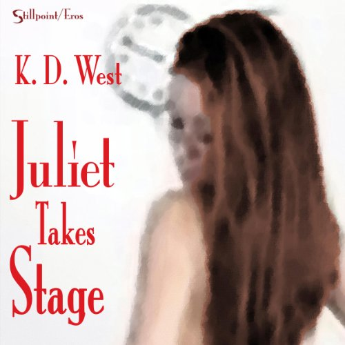 Juliet Takes Stage audiobook cover art