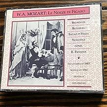 Mozart: Le Nozze Di Figaro (The Marriage of Figaro) [New York -- March 9, 1940; Elisabeth Rethberg, Bidu Sayao, Jarmila Novotna, Ezio Pinza, John Brownlee, Virgilio Lazzari; Ettore Panizza] (Remastered Edition on Music and Arts Label); Includes, as a bonus, an extended excerpt (#9: