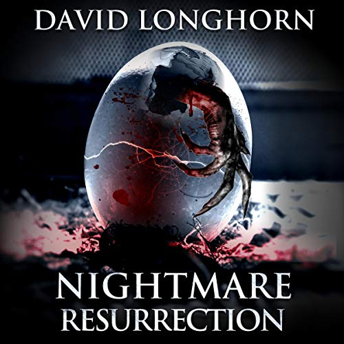 Nightmare Resurrection Audiobook By David Longhorn, Scare Street cover art