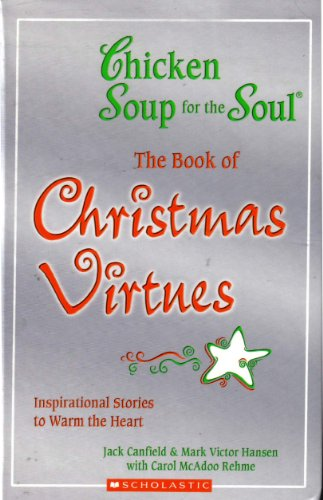 The Book of Christmas Virtues (Chicken Soup For the Soul)の詳細を見る