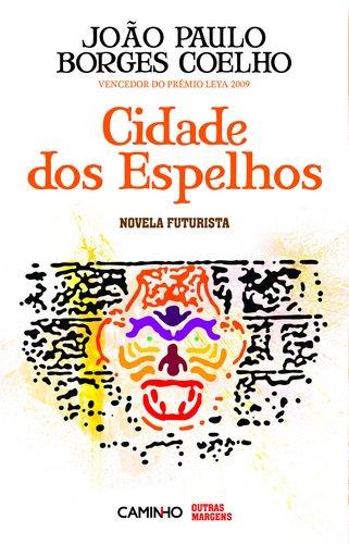 Cidade dos Espelhos (Edição Português)