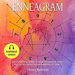 Enneagram: The Complete Guide to Self-Awareness - Find and Learn About Your Personality Type cover art