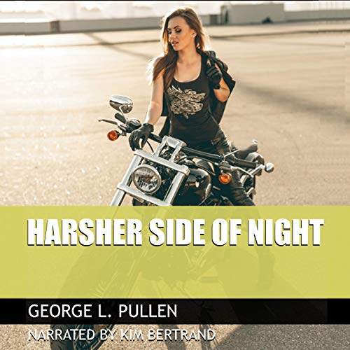 Harsher Side of Night audiobook cover art