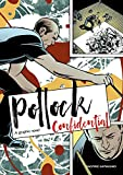 Image of Pollock Confidential: A Graphic Novel
