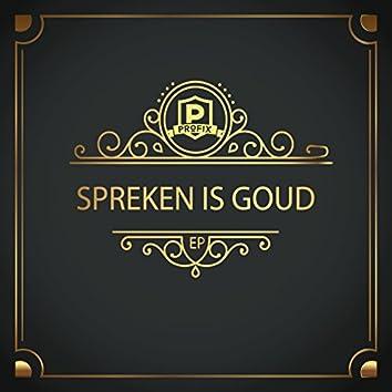 Spreken Is Goud