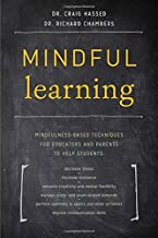 Mindful Learning by Craig Hassed (25-Apr-2015) Paperback
