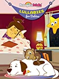 Lullabies for Babies by HooplaKidz