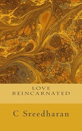 Love Reincarnated