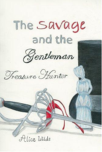 Treasure Hunter (The Savage and the Gentleman Book 1)