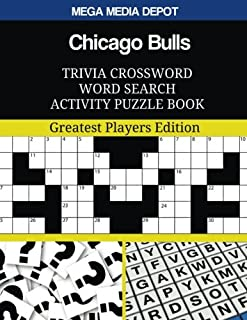 Chicago Bulls Trivia Crossword Word Search Activity Puzzle Book: Greatest Players Edition