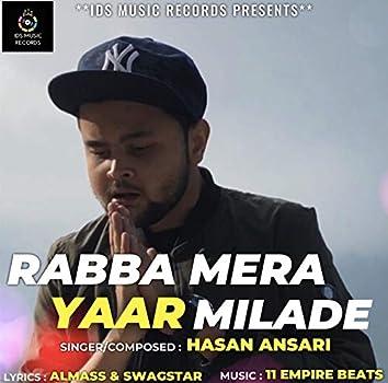 Rabba Mera Yaar Milade
