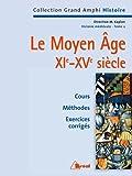 Histoire médiévale. Le Moyen Âge XIe-XVe siècle de Patrick Boucheron (28 avril 2000) Broché - 28/04/2000
