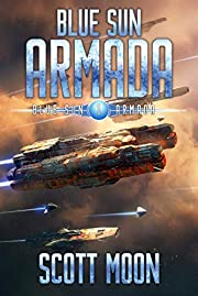 Blue Sun Armada: A Military Scifi Epic