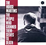 Songtexte von The Housemartins - The People Who Grinned Themselves to Death