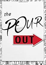 The Pour Out: An Intentional, Faith-Based, Journal to Help YOU Live Exceedingly, Abundantly, and Above all Within the Kingdom of God.