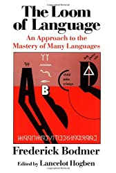 Learn the Romance Languages Together - The Loom of Language: An Approach to the Mastery of Many Languages