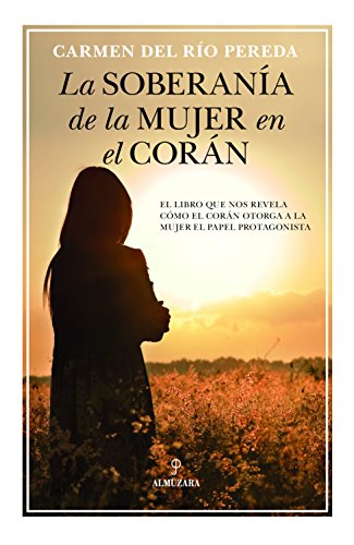 La soberanía de la mujer en el Corán (Espiritualidad)