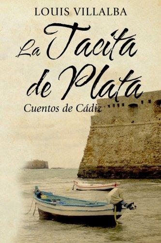 La Tacita de Plata: Cuentos de Cádiz