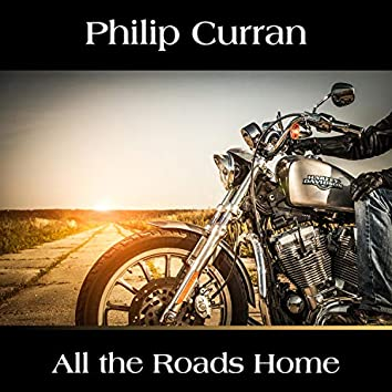 All the Roads Home