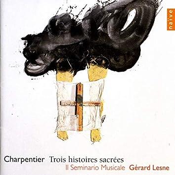 Charpentier (Trois histoires sacrées)