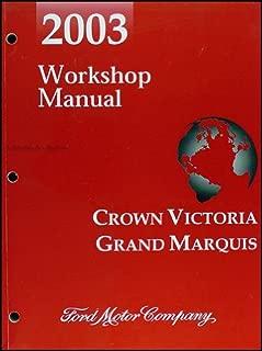 2003 Crown Victoria, Grand Marquis, & Marauder Repair Shop Manual Original