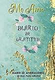 Me Amo Diario De Gratitud: Diario de Afirmaciones / 30 días para amarse / Libro de agradecimientos a rellenar: diarios para escribir, Cultiva una ... libro de autoayuda, pensamiento positivo.